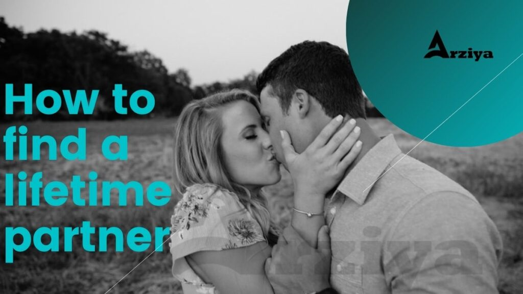 How to find a lifetime partner