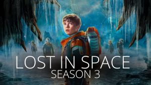 Download Lost in Space season 3 on Netflix123 movies