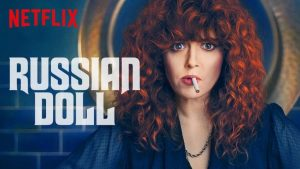 Russian Doll Season 2 Release Date, Trailer, and Cast