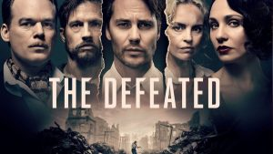 Download The Defeated Season 1 Netflix Series