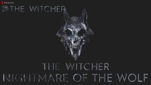 Download The Witcher Nightmare of the Wolf Netflix Series in HD