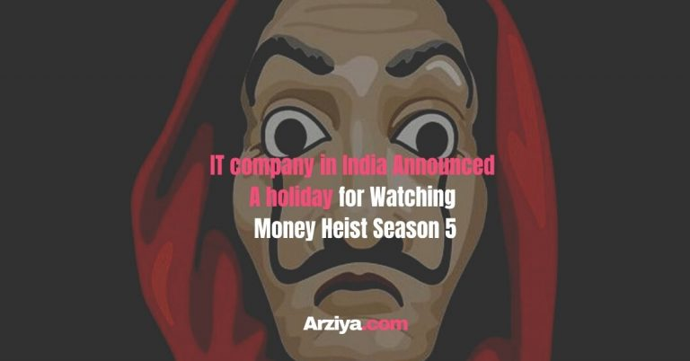 Information Company In India Announced A Holiday For Watching Money Heist Season 5
